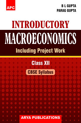 Introductory Macroeconomics (Including Project Work) Class- XII