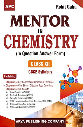 APC Mentor in Chemistry (In Question-Answer Form)-XII