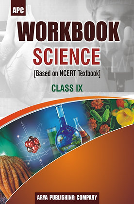 Workbook Science [Based On NCERT Textbook] Class IX