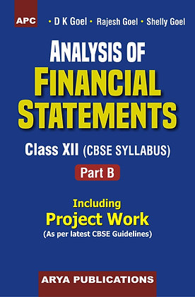 Analysis of Financial Statements Class XII, Part-B  (Including Project Work)