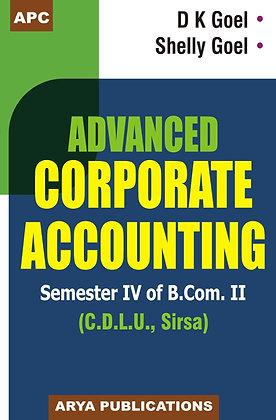 Advanced Corporate Accounting Sem. IV of B.Com. II (C.D.L.U., Sirsa)