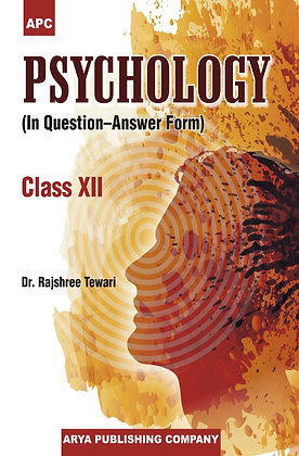 Psychology (In Question-Answer Form) - Class XII