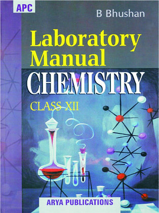 Laboratory Manual Chemistry Class- XII