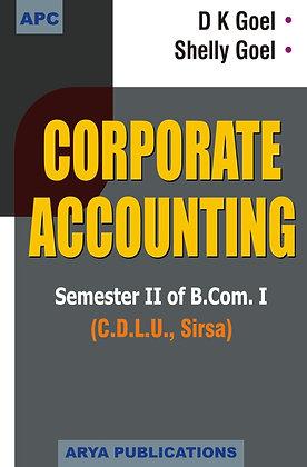 Corporate Accounting Semester II of B.Com. I (C.D.L.U., Sirsa)