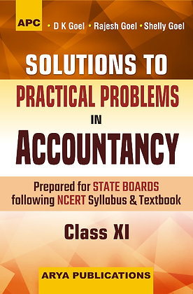 Solutions to Practical Problems in Accountancy, Class- XI
