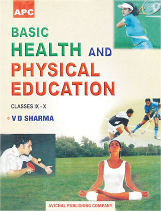 Basic Health and Physical Education Class- IX and X
