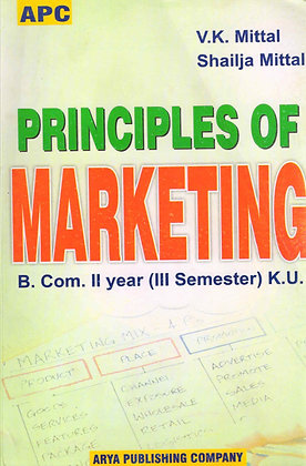 Principles of Marketing B.Com. II year (III Semester) K.U.