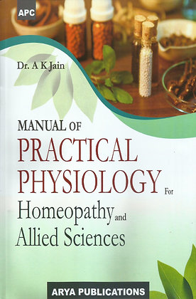 Manual of Practical Physiology for Homeopathy and Allied Sciences