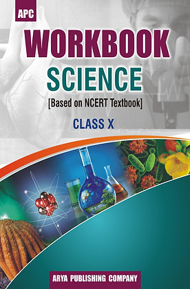Workbook Science [Based on NCERT Textbook] Class X