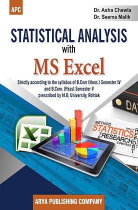 Statistical Analysis with MS Excel B.Com (Hons.) Sem IV and B.Com (Pass) Sem V