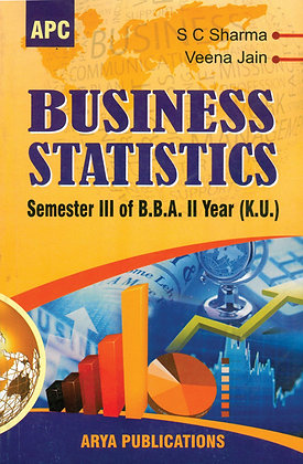 Business Statistics Semester III of BBA (2nd year) (K.U.)