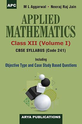Applied Mathematics, Volume I, (Code 241) Class-XII
