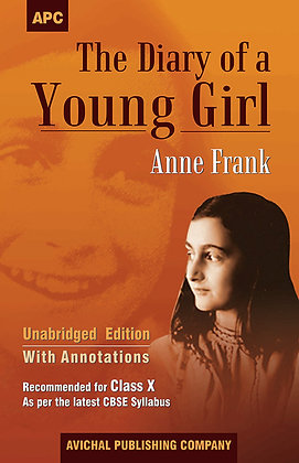 The Diary of a Young Girl (With Annotations) Class- X