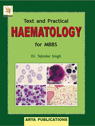 Text and Practical Haematology for MBBS