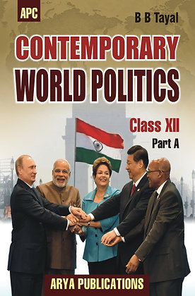 Contemporary World Politics Class- XII (Part-A)
