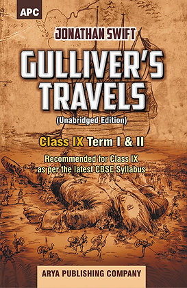 Guliver's Travels (With Annotations) Class- IX
