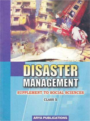 Disaster Management Class- X