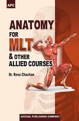Anatomy for MLT & other Allied Courses