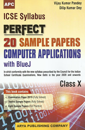 ICSE Perfect 20 Sample Papers Computer Applications With BlueJ, Class- X