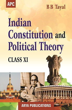 Indian Constitution and Political Theory Class- XI