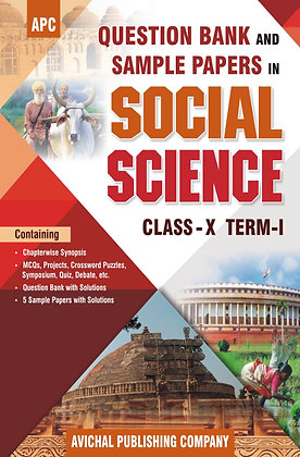 Question Bank and Sample Papers in Social Science Class- X (Term I)