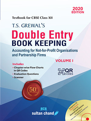 T.S. Grewal's Double Entry Book Keeping (Vol. I: Accounting for Not-for-Profit O