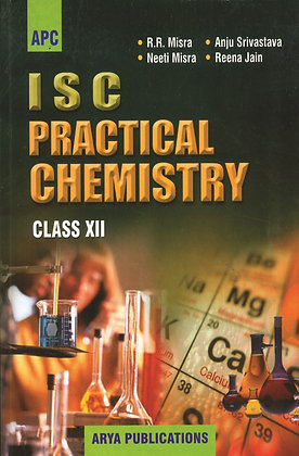 I.S.C. Practical Chemistry Class- XII