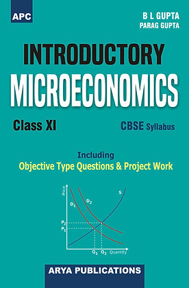 Introductory Microeconomics (Including Project Work) Class-XI
