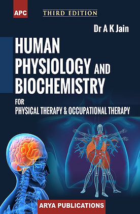 Human Physiology and Biochemistry for Physical Therapy and Occupational Therapy