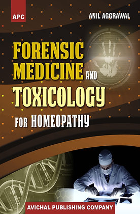Forensic Medicine and Toxicology for Homeopathy
