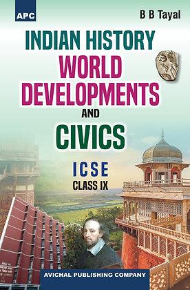 Indian History, World Developments and Civics Class- IX
