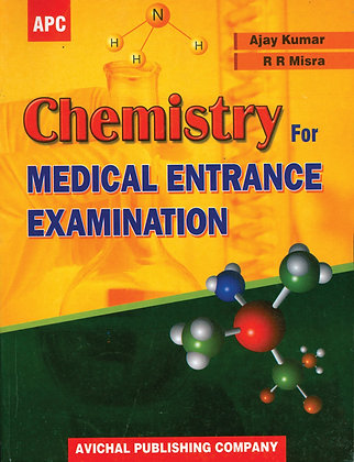 Chemistry For Medical Entrance Examination
