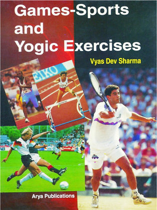 Games, Sports and Yogic Exercises Class- XI and XII