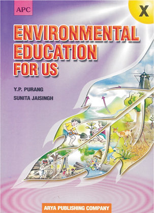 Environmental Education for Us Class- X