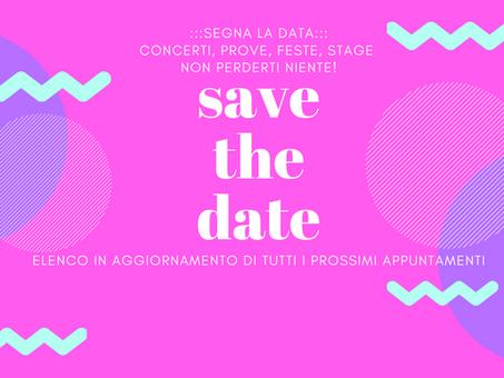 [Save the date] concerti, prove, feste di classe e stage: non perderti niente!