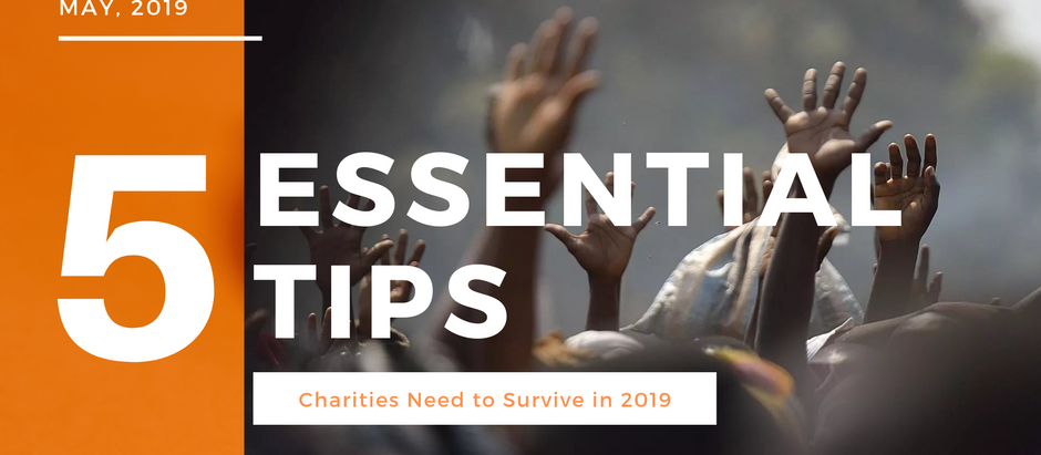 5 Tips Every Non-Profit Needs to Know in 2019