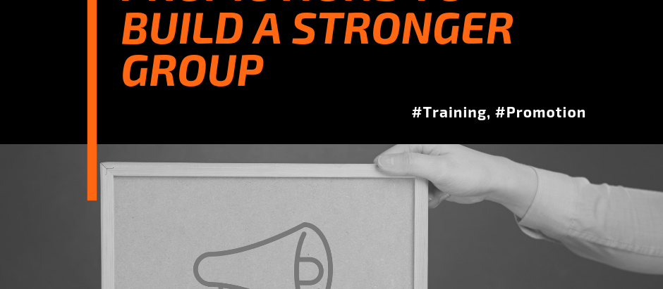 Allow Promotions To Strengthen Your Group