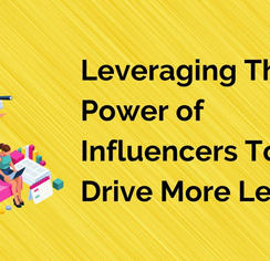 Leveraging The Power of Influencers To D