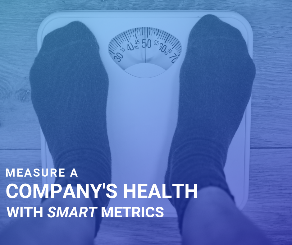 Use S.M.A.R.T. to develop an efficient system of metrics