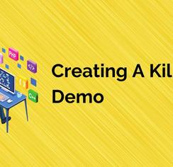 Creating A Killer Demo.jpg