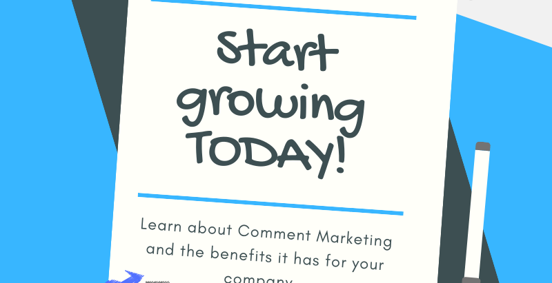 Grow with Comment Marketing TODAY!