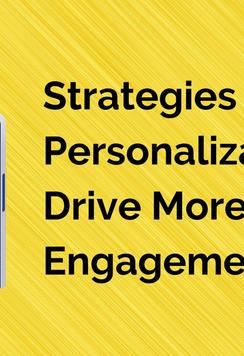 Strategies To Use Personalization To Dri
