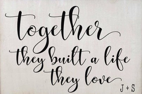 Together they built a life they love