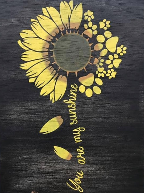 You are my Sunshine- Sunflower/Paw Prints