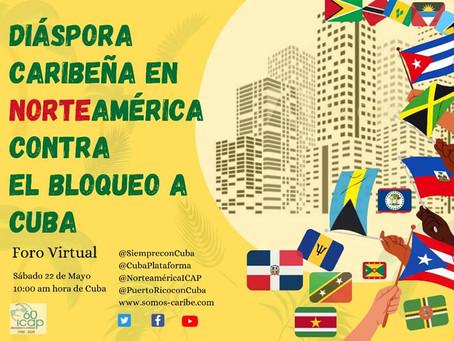 Foro Virtual Diáspora Caribeña en Norteamérica contra el Bloqueo a Cuba