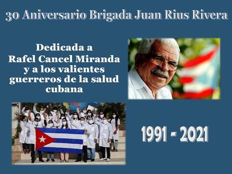 Dedican brigada Juan Rius Rivera a Rafael Cancel Miranda y a los guerreros de la salud cubanos