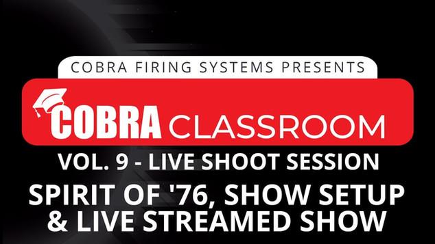 Spirit of '76 + COBRA: Show setup & live streamed show - Live Shoot Session