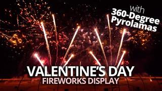 Valentine's Day Show with PyroLama 360 - WWB 2020