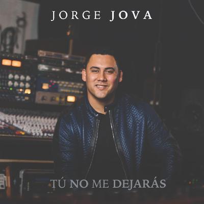 Jorge Jova nos presenta su primer corte promocional titulado, «Tú No Me Dejarás», mismo que formará parte de su álbum debut En Tu Nombre