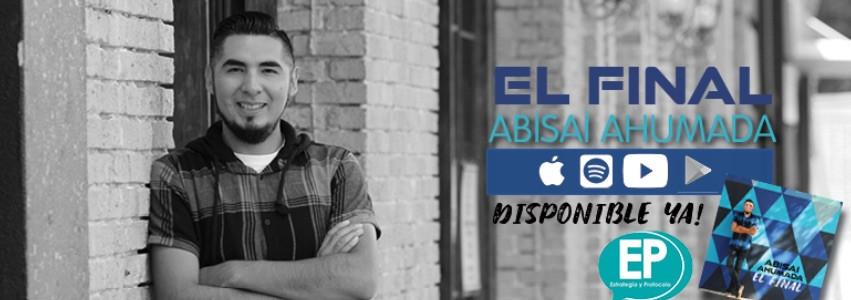 """Abisai Ahumada presenta su nuevo disco, """"El Final"""" El cantautor mexicano Abisai Ahumada comienza este nuevo año estrenando su tercera producción discográfica, """"El Final."""" Con un sonido indie, rock alternativo, reggae y el sonido vintage de los años 70."""